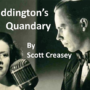 The Piddington's Quandary by Scott Creasey video (Download)